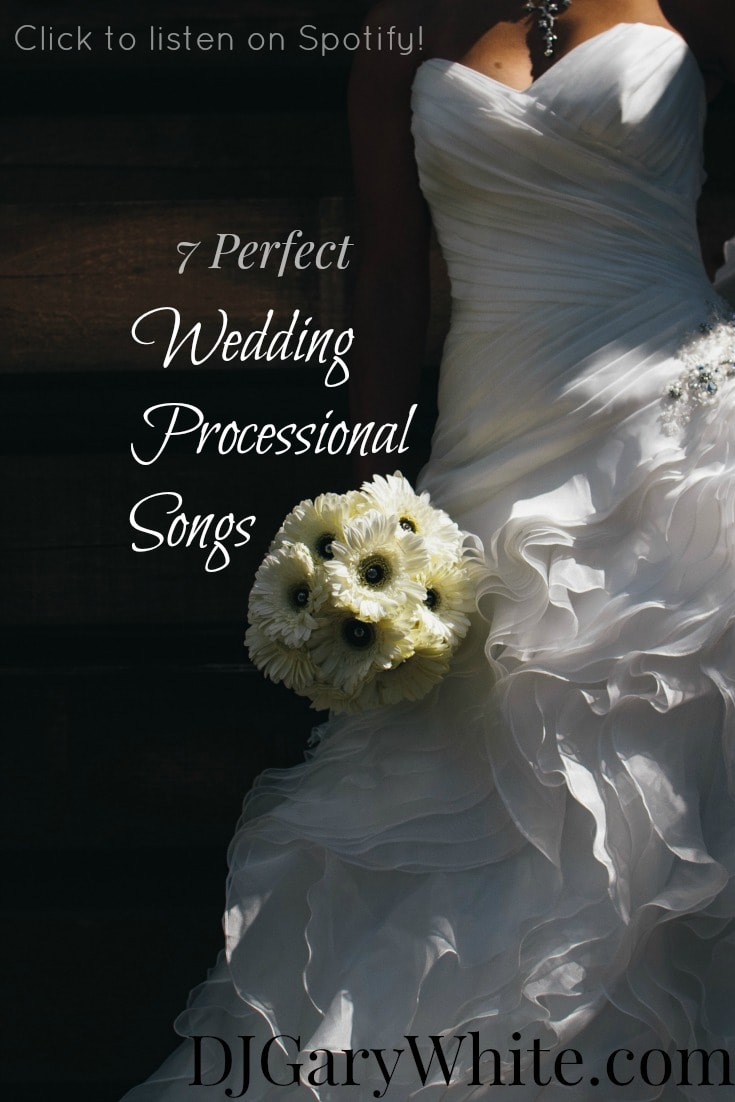 7 Perfect Wedding Processional Songs