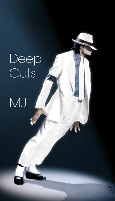 Michael Jackson Songs - Deep Cuts - Orlando DJ Gary White