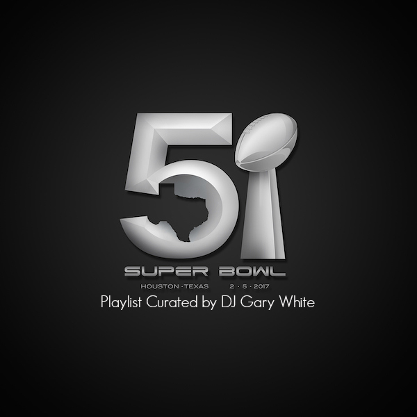 Super Bowl Playlist 2017 | Orlando DJ Gary White