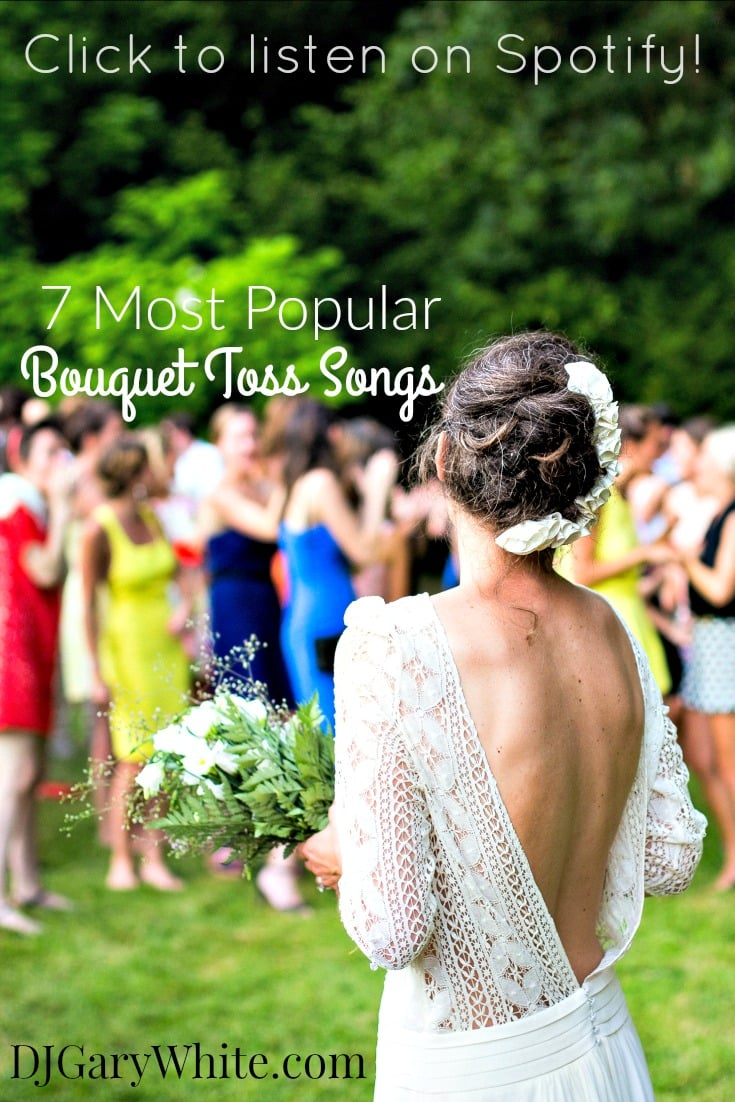 7 Most Popular Bouquet Toss Songs | Orlando DJ Gary White