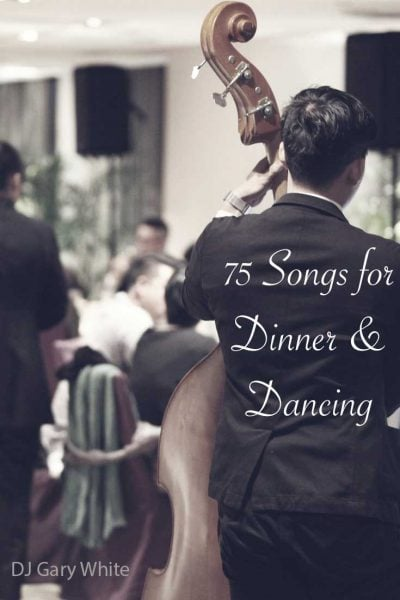 Wedding Reception Playlist | 75 Songs for Dinner & Dancing | Orlando DJ Gary White